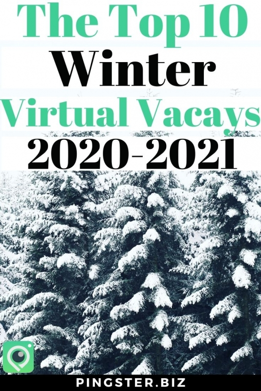 winter virtual vacations